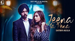 Jeena Ta Paina Lyrics – Satbir Aujla