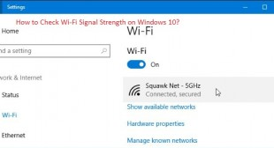 How to Check Wi-Fi Signal Strength on Windows 10?