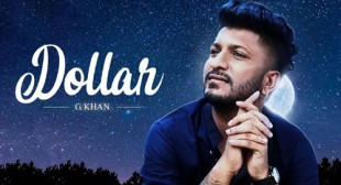 DOLLAR LYRICS – G KHAN