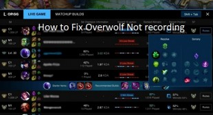 How to Fix Overwolf Not recording