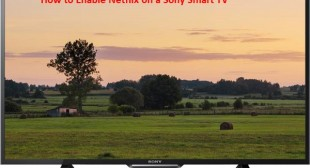 How to Enable Netflix on a Sony Smart TV