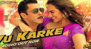 Yu Karke Lyrics – Salman Khan