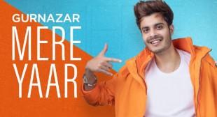 Mere Yaar Lyrics – Gurnazar