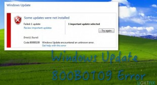 How to Troubleshoot Windows 800B0109 Error?