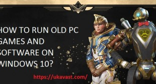 How to Run Old PC Games and Software on Windows 10? – Avast Activation