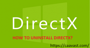 How to uninstall DirectX?