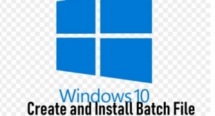 How to Create and Run Batch File in Windows 10