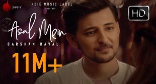 Asal Mein Song Lyrics In Hindi And English – Darshan Raval