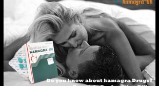 Do you know about kamagra Drugs?