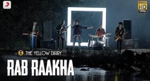 Rajan Batra's 'Rab Raakha' Lyrics   The Yellow Diary