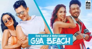 GOA BEACH LYRICS – Tony Kakkar | Neha Kakkar -Lyricstara
