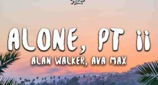 Alone Pt. II Lyrics – Alan Walker | Ava Max | Trending song