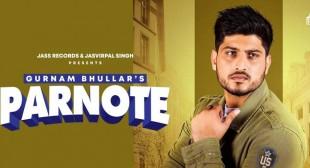 Parnote Lyrics – Gurnam Bhullar