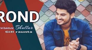 Rond Lyrics – Gurnam Bhullar