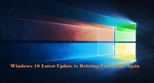 Windows 10 Latest Update is Deleting User's File Again – TekWire