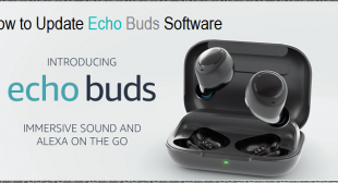 How to Update Echo Buds Software – Webroot Safe