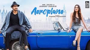 Aeroplane Lyrics – Vibhor Parashar Jannat And Faisu – BelieverLyric
