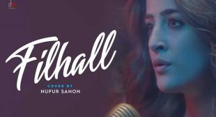 Filhaal Lyrics – Nupur Sanon – Songs Lyrics Free