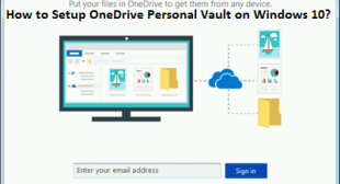 How to Setup OneDrive Personal Vault on Windows 10?