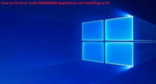 How to Fix Error Code X80080008 Application not installing on PC – Office Setup