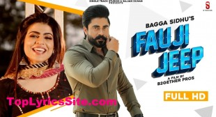 Fauji Jeep Lyrics – Bagga Sidhu | Gurlez Akhtar – TopLyricsSite.com