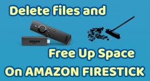 How To Free Up Space On Amazon Fire Stick