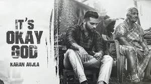 It's Okay God Lyrics – Karan Aujla | Punjabi Song – BelieverLyric