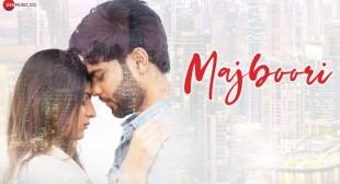 Majboori Lyrics – Raj Jain | Sumedha