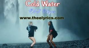 Cold Water Lyrics – Major Lazer   Full Lyrics Cold Water Lyrics