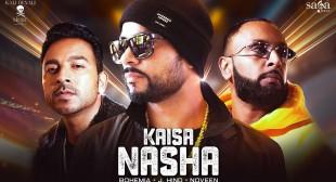 Kaisa Nasha lyrics – Bohemia