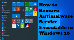 How to Remove Antimalware Service Executable in Windows 10