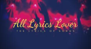 All Lyrics Lover