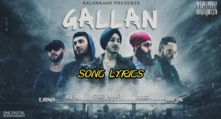 GALLAN LYRICS – Deep Kalsi | Punjabi Rap | Lyrics Lover