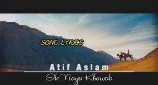 Ik Naya Khuwab Lyrics – Atif Aslam   Lyrics Lover