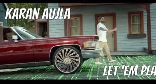 Let 'em Play Lyrics – Karan Aujla