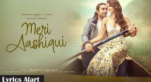 Meri Aashiqui Song Lyrics Rochak Kohli And Jubin Nautiyal