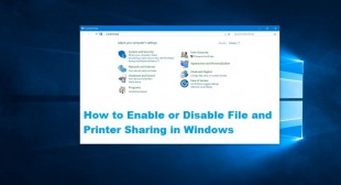 How to Enable or Disable File and Printer Sharing in Windows