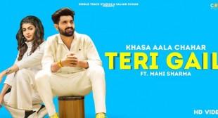 Teri Gail Lyrics – Khasa Aala Chahar