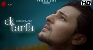 Ek Tarfa Lyrics – Darshan Raval