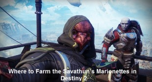 Where to Farm the Savathun's Marionettes in Destiny 2