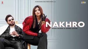 NAKHRO Khan Bhaini Song