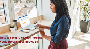 How to Setup OneDrive Personal Vault Storage in Windows 10?