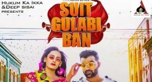 Suit Gulabi Ban Lyrics