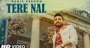 Tere Nal Lyrics – Waris Sekhon