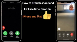 How to Troubleshoot and Fix FaceTime Error on iPhone and iPad