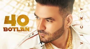 40 Botlan Lyrics – Vicky