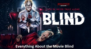 Everything About the Movie Blind