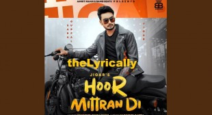 Lyrics Hoor Mitran Di