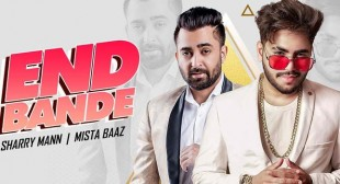 END BANDE LYRICS – MISTA BAAZ x SHARRY MAAN – LyricsBull.com