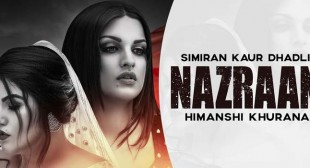 Nazraan Lyrics – Simiran Kaur Dhadli